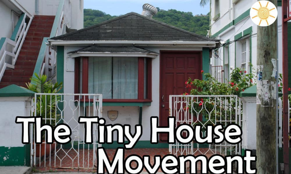 Tiny Houses are Trending