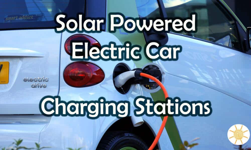Solar Powered Electric Car Charging Stations