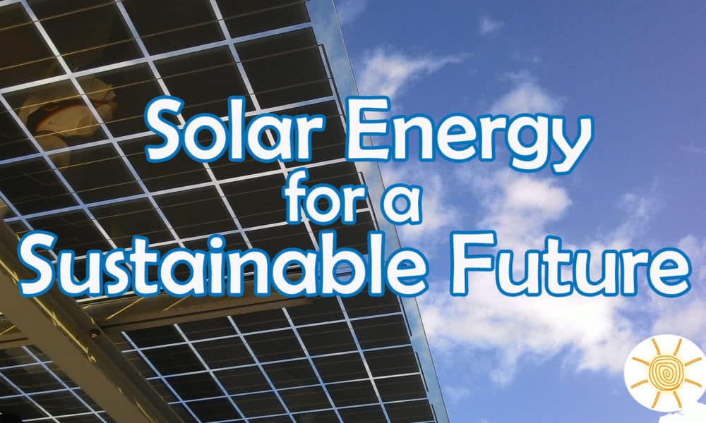 Solar as Long-term Sustainable Energy