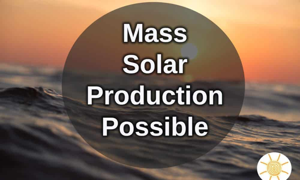 Mass Solar Production Possible, But is it Worth the Risk?