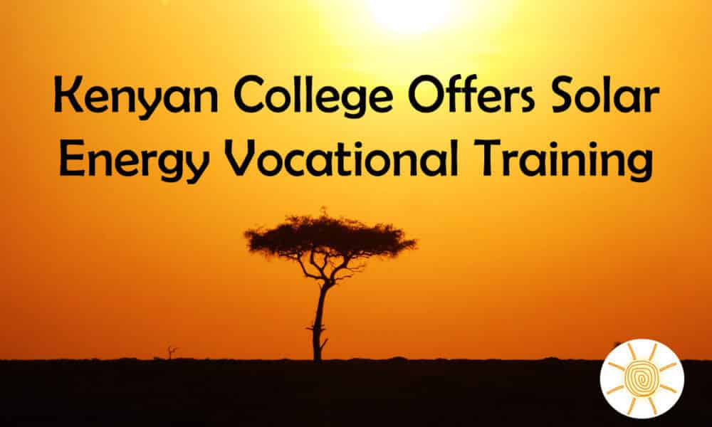 Kenyan College Offers Solar Energy Vocational Training