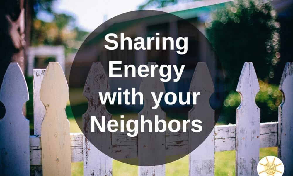 Energy from Your Neighbors