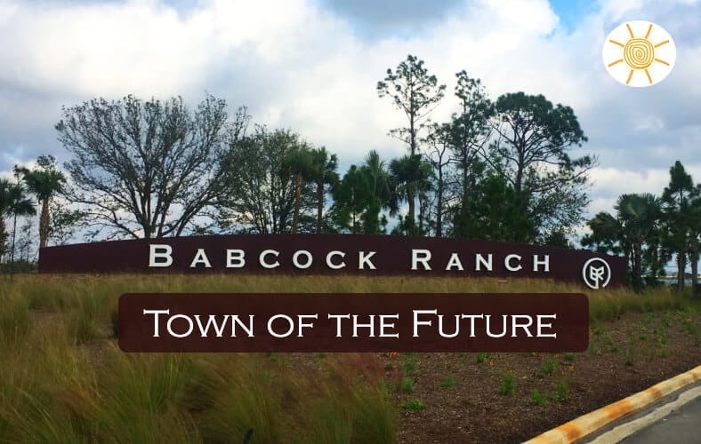 Babcock Ranch: Town of the Future