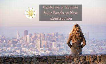 California Will Require Solar Panels
